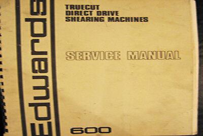Edwards 600 Truecut Direct Drive Shear Service Maintenance And Parts Manual