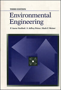 ENVIRONMENTAL ENGINEERING by Vesilin, Peirce, Weiner 3e