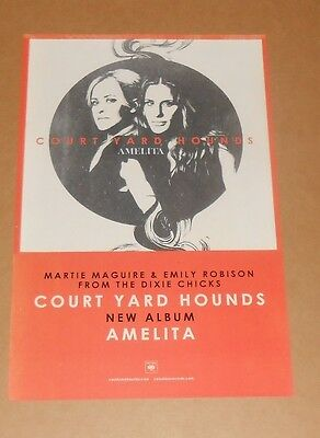 Court Yard Hounds Amelita Promo 2013 Poster Dixie Chicks 11x17