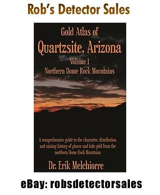 Quartzsite Gold Atlas, Northern Dome Rock Mountains Book - Vol 1 - Gold Mining