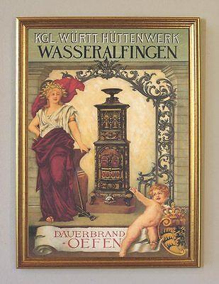 Dauerbrand Ofen Wasseralfingen von Pecht Plakat Büttenfaksimile 71 im Goldrahmen