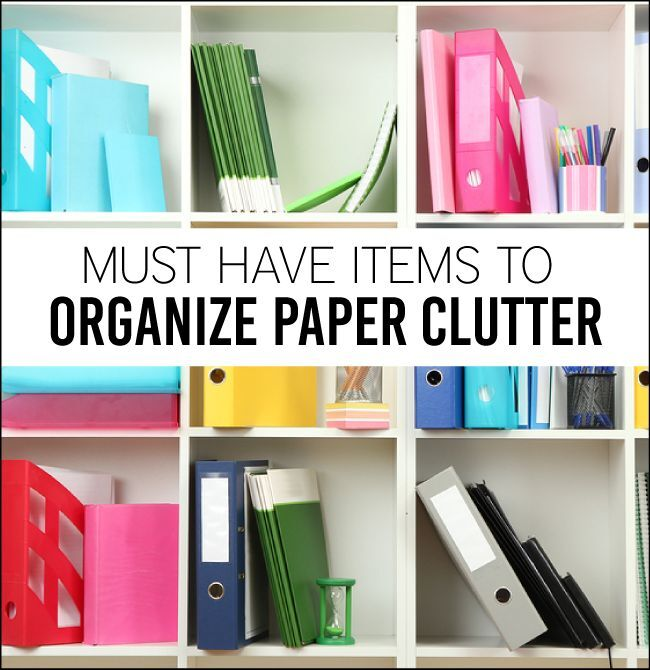 Organizing Paper Clutter | My Top 15 Tips!