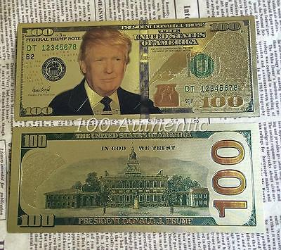 President Donald Trump  999 24K Gold Plated  100 Dollar Bill