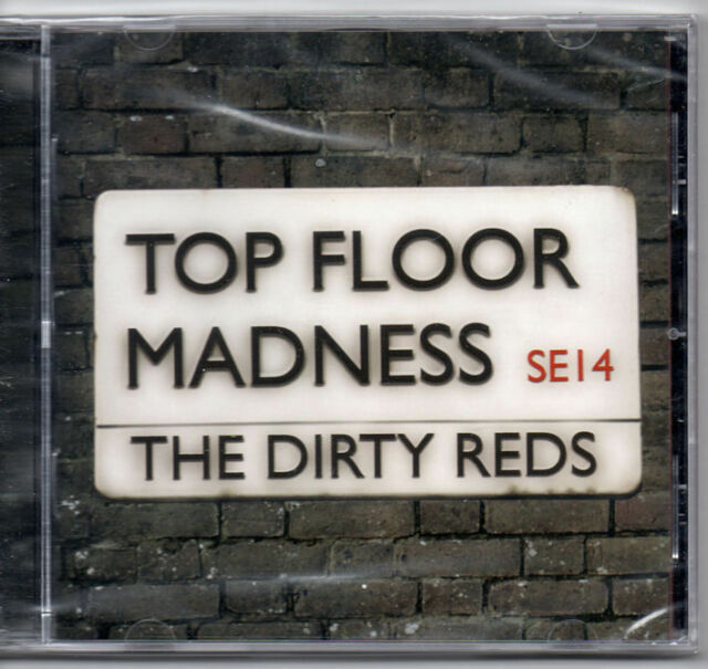 The Dirty Reds - Top Floor Madness CD