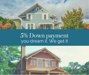5% Down payment - Mortgage Approved at Hamilton/Burlington
