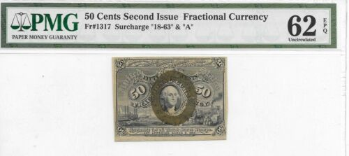 50 Cents 2nd Issue United States Fractional Currency Fr. 1317 PMG 62 EPQ Uncirc