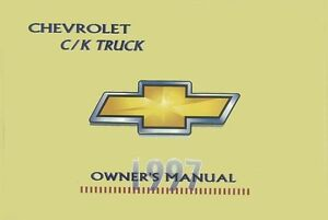 1997 Chevrolet C K Pickup Truck Owners Manual User Guide Reference Operator Book