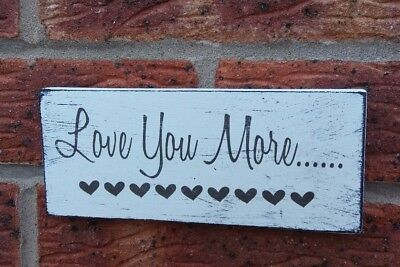 Wedding Love You More Valentine Couples Shabby Vintage Chic Sign wedding Plaque