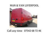 Man and Van Call now: 07342-68-72-46 The best rates 15£/h (minimum 2h) 25£ Liverpool area up to 1h