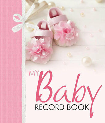My Baby Girl Record Book Keepsake Journal Photo Album Birth To Seven Years ()