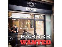 *ROCKET BARBER SHOP* Full time barber wanted East London