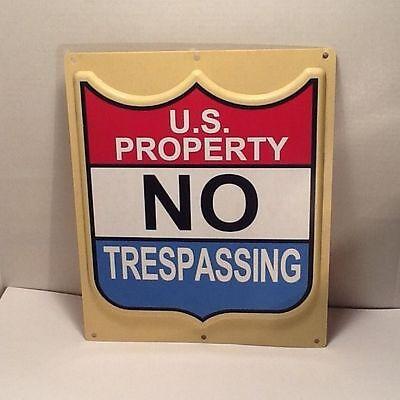 Vintage  U S  Property No Trespassing  Federal Government Sign Stamped Plastic