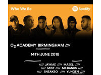 SPOTIFY - WHO WE BE @ O2 ACADEMY 14/6/18 - MIST, JAYKAE, MABEL....