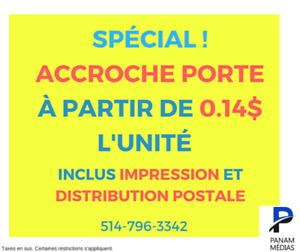 IMPRESSION ET DISTRIBUTION! Accroches portes Boucherville
