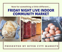 Friday Night Live Indoor Community Market is looking for Vendors