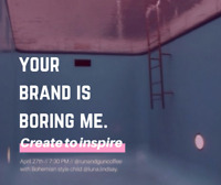 Toronto Networking Event: Your Brand is Boring Me.