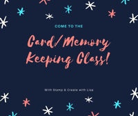 Card/Memory Keeping Classes (3 dates to choose from) in Inverary