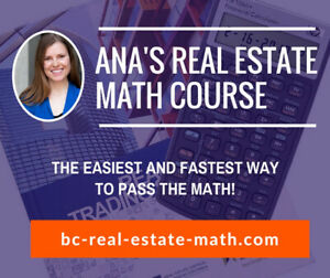 Ana's BC Real Estate Math Online Course