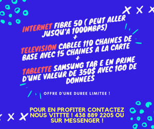 INTERNET 50MBPS FIBRE + TV 125 CHAINES + TABLETTE SAMSUNG
