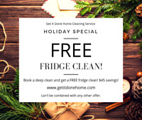 Get It Done Home Cleaning Service- Free Fridge Clean!