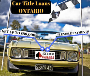 #1 Car Title Loans Ontario & borrow up to $80,000 same day cash
