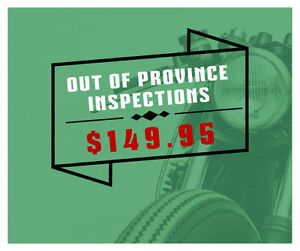OUT OF PROVINCE INSPECTIONS $149.95 - BEST RATE IN YYC