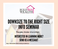 Downsize to the Right Size Info Seminar!