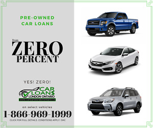USED CAR LOANS - FROM ZERO PERCENT- Car Loans London Ont.