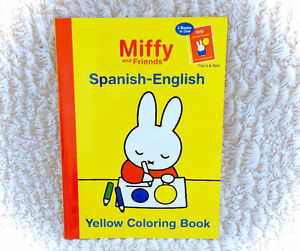 Miffy & Friends Spanish English Yellow Red Coloring Book Bruna