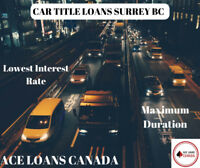 Canada's #1 Car Title Loans Surrey BC by Ace Loans Canada