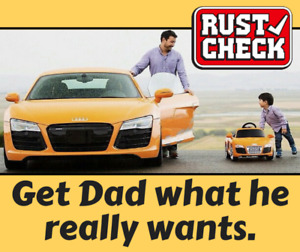 Get Dad what he really wants this Father's Day!! Rust Check!