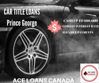 Canada's NO. 1 Car Title Loans Prince George