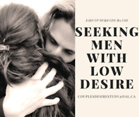 Looking for Men with Low Desire to Participate in PAID RESEARCH