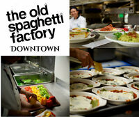 The Old Spaghetti Factory Downtown IS HIRING