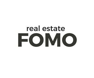 Real Estate FOMO?