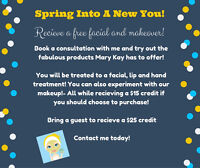 Spring Into A New Look!!-with the help of Mary Kay and me! :)