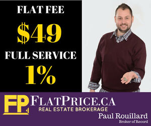 FLAT FEE $49 or FULL SERVICE 1%. SELL IT FAST for CHEAP!!!