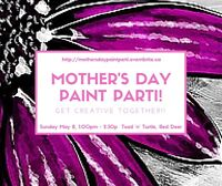 Mother's Day Paint Parti