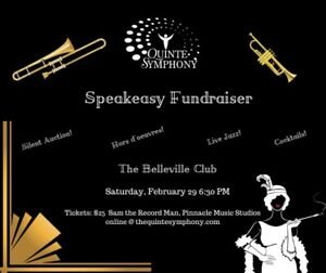 Quinte Symphony Speakeasy Fundraiser, February 29th,Belleville