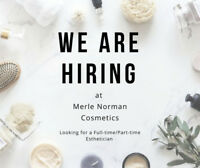 Hiring- Esthetician- Full time or Part time