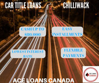 Car Title Loans Chilliwack by Ace Loans Canada