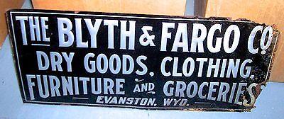 BLYTH & FARGO tin sign DRY GOODS Evanston Wyoming