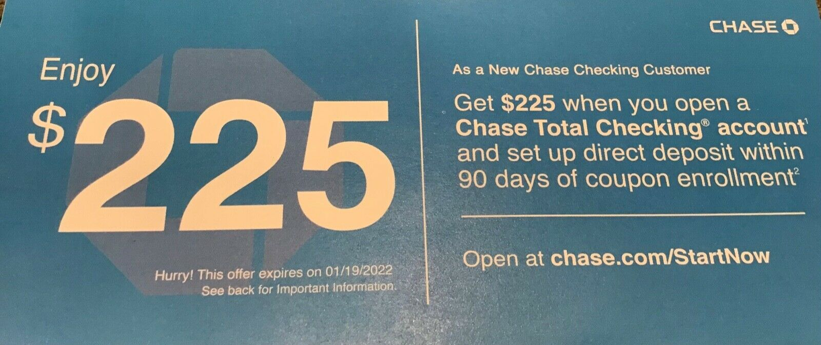 CHASE 225 Total Checking Bonus Offer Plus More Coupon Code EXP 1/19/22 - $3.90