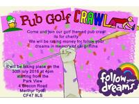 Golf pub crawl to raise money for FOLLOW YOUR DREAMS charity