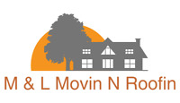 Need a new roof???... call M & L Movin N Roofin