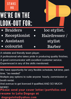 Looking for Experienced Barbers, Braiders and hairstylist