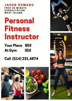 personal trainer and  nutritional coach.