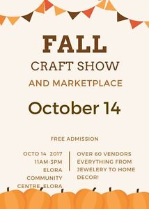 4th Annual Elora FALL craft show and Market- Vendor space
