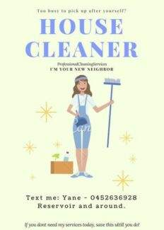 Need a House Cleaner !!!  Text me !