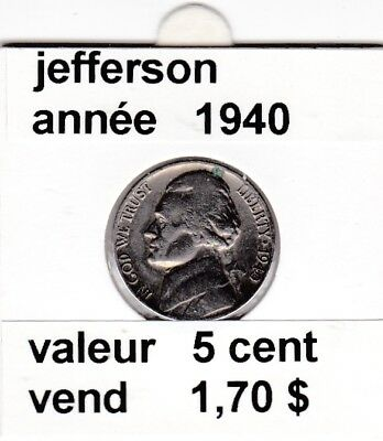 e3 )pieces de 5 cent jefferson  1940   voir description